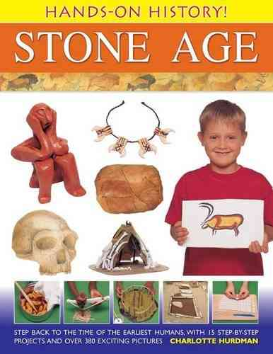 Hands-on History! Stone Age By Hurdman, Charlotte
